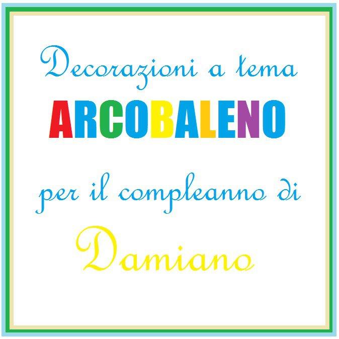 Spilla 'arcobaleno' per il 1° compleanno di Damiano.