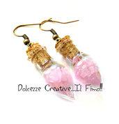 Orecchini Lacrime di Fata -  Ampolle - Bottiglie con Quarzo rosa - Portafortuna