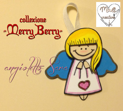 """Collezione """"Merry Berry"""" Natale - Angioletto *Sara*"""