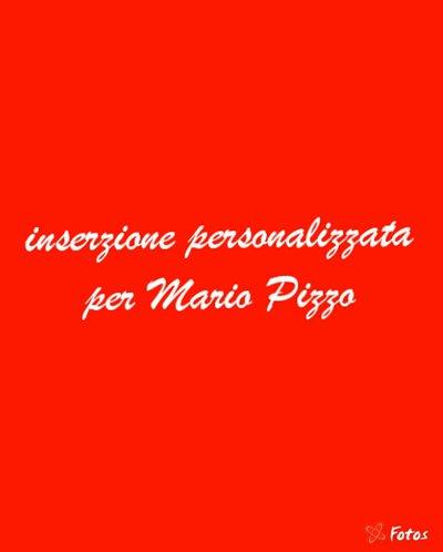 inserzione riservata per Mario Pizzo
