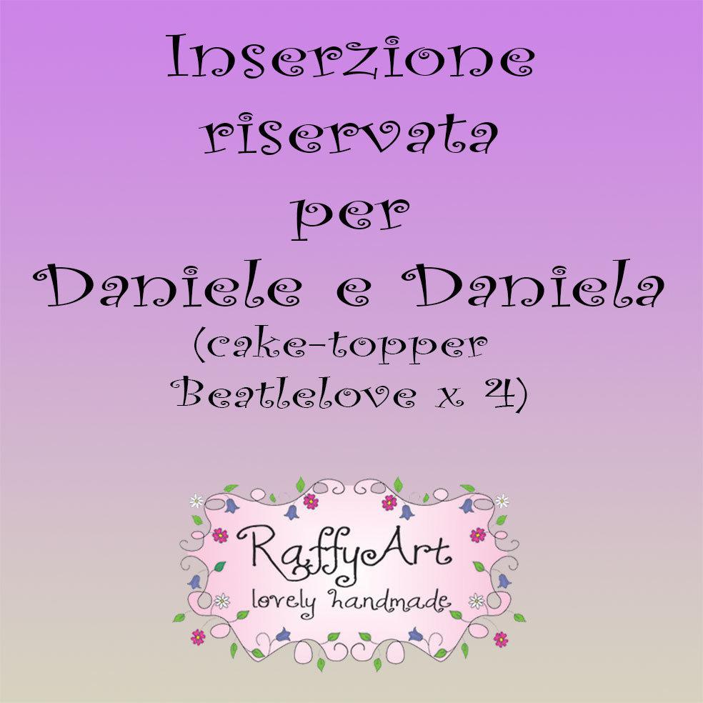 Inserzione riservata per Daniele e Daniela
