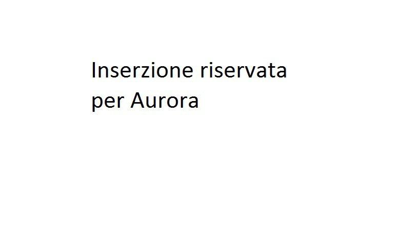 Inserzione riservata per Aurora