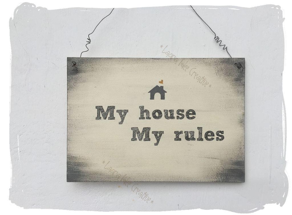 My house My rules - La mia casa, le mie regole - Targa in legno