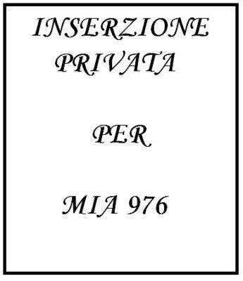 INSERZIONE PRIVATA PER MIA76