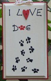 "Quadro"" I love dog "" dipinto a mano"
