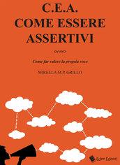 Libro - C.E.A. Come Essere Assertivi