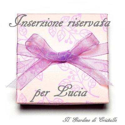 Inserzione riservata per Lucia