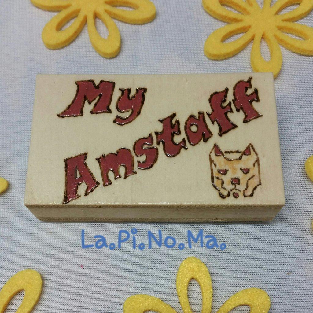 """Magnete in legno """"MY AMSTAFF"""""""