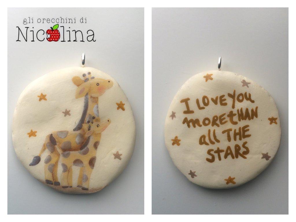 """Ciondolo giraffe """"I love you more than all the stars"""""""