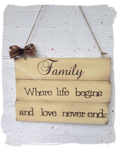 Targa legno con aforisma sulla famiglia - Family where life begins and love never ends