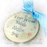 """Medaglione """"il mio primo Natale"""" per bimbo personalizzato"""