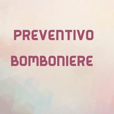 Preventivo bomboniere personalizzate