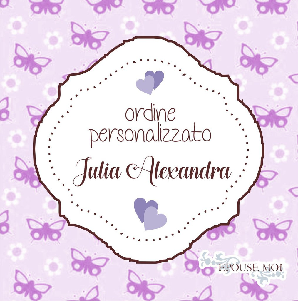 inserzione riservata per julia alexandra