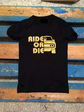 T-shirt RIDE OR DIE