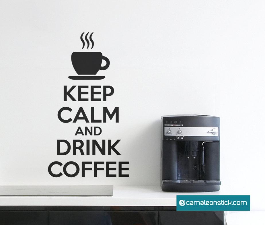 Keep calm and drink coffee - adesivo murale - sticker da parete