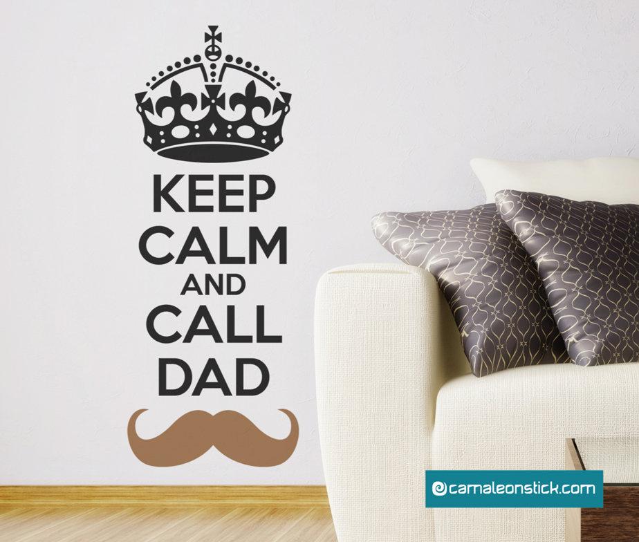Keep calm and call dad - adesivo murale - sticker da parete