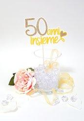 Cake topper Anniversario Nozze d'oro