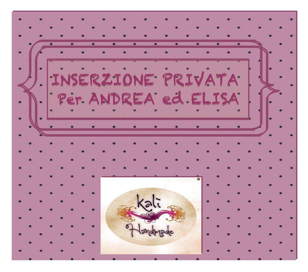 INSERZIONE PRIVATA PER ANDREA ed ELISA