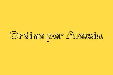Ordine privato per Alessia