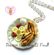 Collana - Piatto Crepes cioccolato, fragole, banane e panna - idea regalo handmade