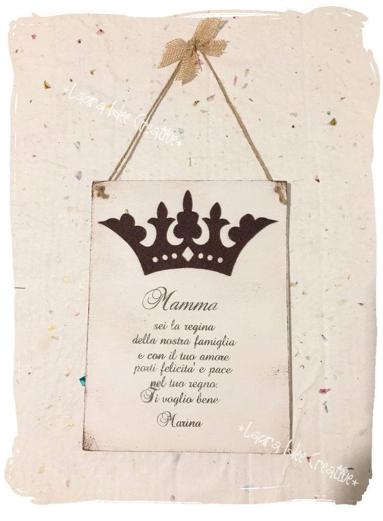"""Idea regalo Festa della mamma: targa personalizzata """"Mamma sei la regina..."""""""