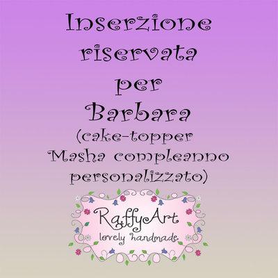 Inserzione riservata (cake topper) per Barbara