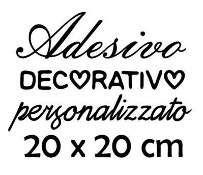 Il tuo adesivo personalizzato 20x20 cm