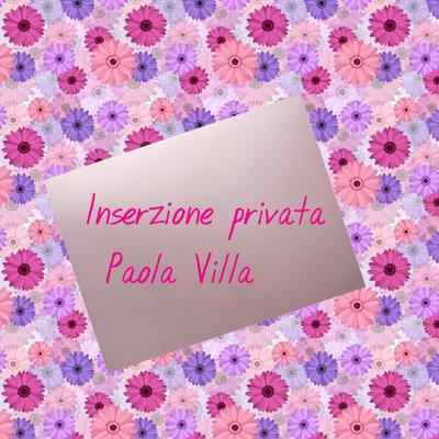 Inserzione privata per Paola Villa.