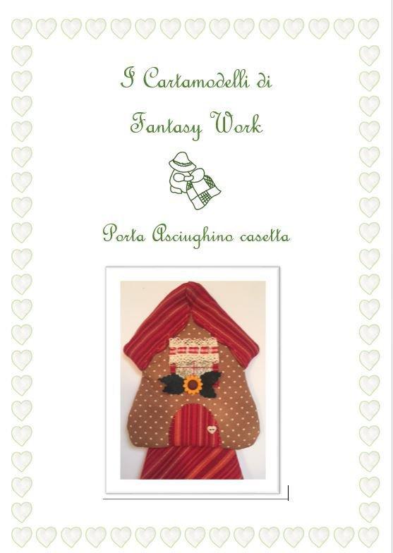 Tutorial Porta asciughino Casetta  - VERSIONE PDF