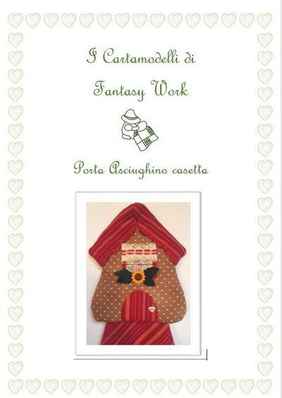 Tutorial Porta asciughino Casetta - versione cartacea