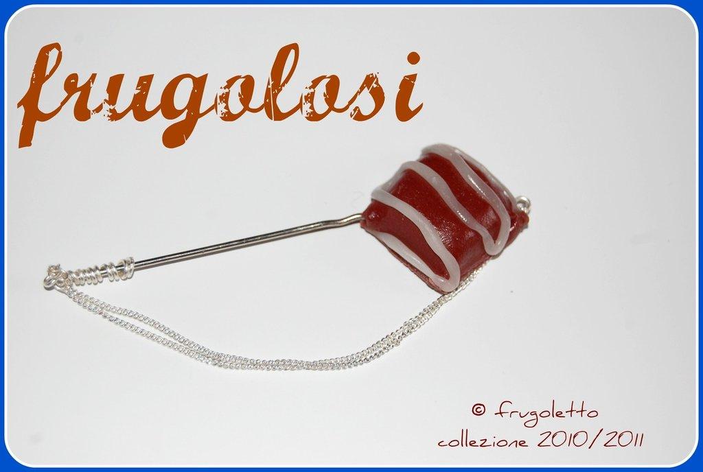 FRUGOLOSI-spillone con cioccolatino