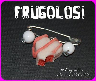 FRUGOLOSI-spilla cioccolato bianco