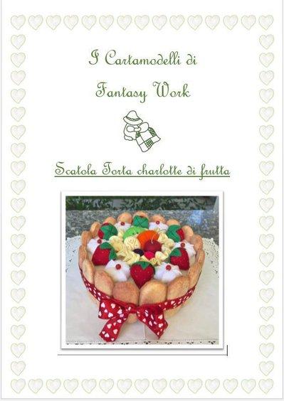 cartamodello scatola rivestita di feltro charlotte con savoiardi, frutta e panna