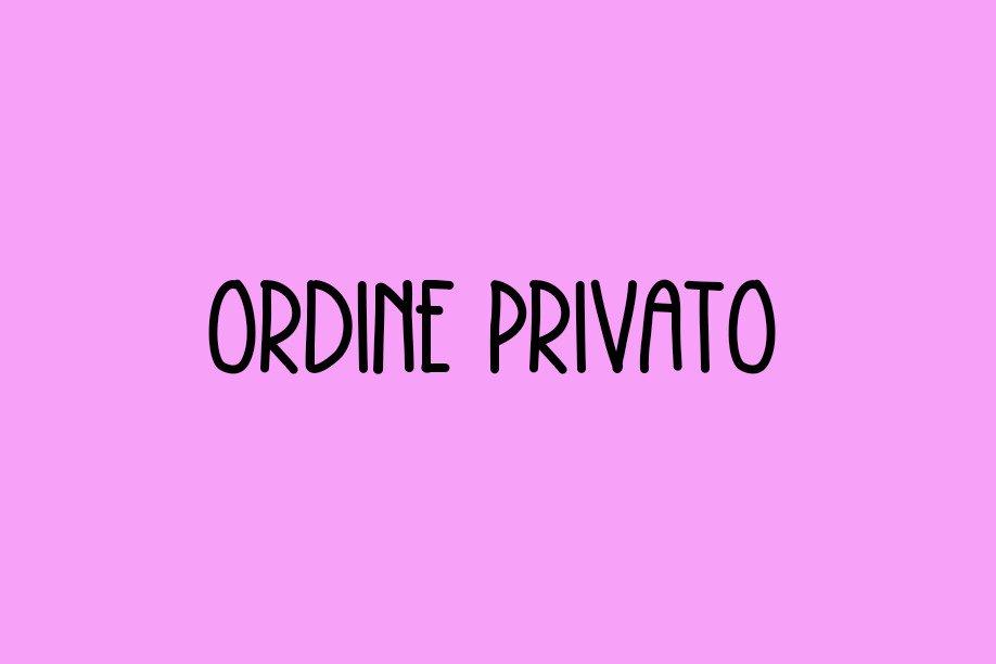 Ordine privato !