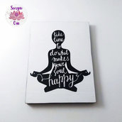 "Targhetta in legno YOGA - ""take time to do what makes your soul happy"""