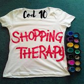 "T-shirt ""SHOPPING THERAPY"" (disponibili altri colori per la scritta)"