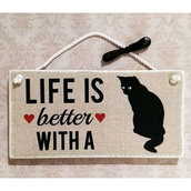 """Targhetta in legno """"LIFE IS BETTER WITH A CAT"""""""
