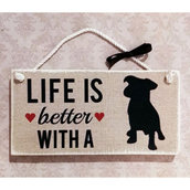 """Targhetta in legno """"LIFE IS BETTER WITH A DOG"""""""