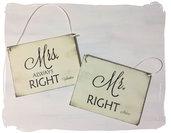 Cartelli Mr. Right e Mrs. Always Right - Cartelli per sposi , in legno per tavolo matrimonio o sedie